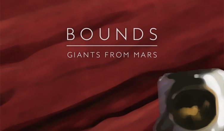 BOUNDS - Giants from Mars - Artwork